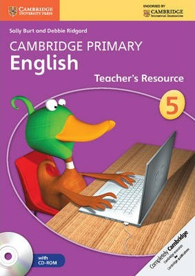 Cambridge Primary English: Cambridge Primary English Stage 5 Teacher's Resourse Book with CD-ROM - Sally Burt