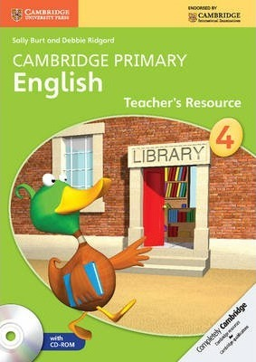 Cambridge Primary English: Cambridge Primary English Stage 4 Teacher's Resource Book with CD-ROM - Sally Burt