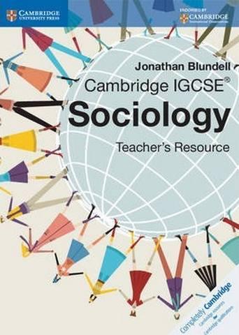 Cambridge International IGCSE: Cambridge IGCSE Sociology Teacher CD-ROM - Jonathan Blundell