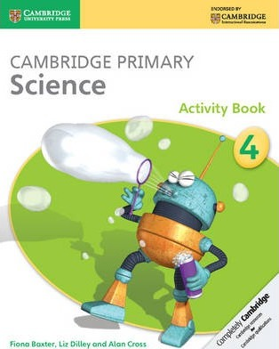 Cambridge Primary Science: Cambridge Primary Science Stage 4 Activity Book - Fiona Baxter