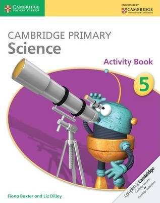 Cambridge Primary Science: Cambridge Primary Science Stage 5 Activity Book - Fiona Baxter
