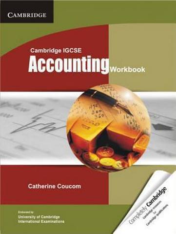 Cambridge International IGCSE: Cambridge IGCSE Accounting Workbook - Catherine Coucom