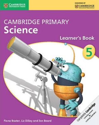 Cambridge Primary Science: Cambridge Primary Science Stage 5 Learner's Book - Fiona Baxter
