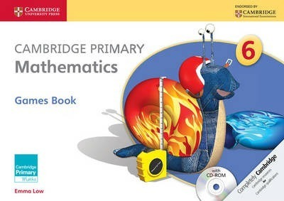 Cambridge Primary Maths: Cambridge Primary Mathematics Stage 6 Games Book with CD-ROM - Emma Low