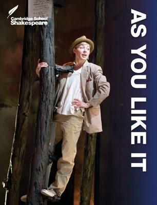 Cambridge School Shakespeare: As You Like It - William Shakespeare