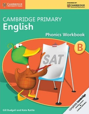 Cambridge Primary English: Cambridge Primary English Phonics Workbook B - Gill Budgell