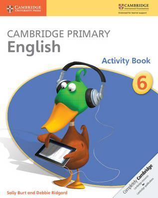 Cambridge Primary English: Cambridge Primary English Stage 6 Activity Book - Sally Burt