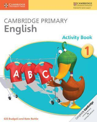 Cambridge Primary English: Cambridge Primary English Activity Book Stage 1 Activity Book - Gill Budgell