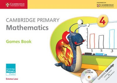 Cambridge Primary Maths: Cambridge Primary Mathematics Stage 4 Games Book with CD-ROM - Emma Low