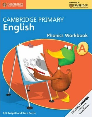 Cambridge Primary English: Cambridge Primary English Phonics Workbook A - Gill Budgell
