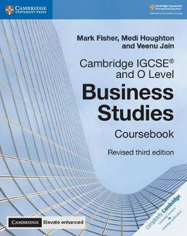 Cambridge International IGCSE: Cambridge IGCSE (R) and O Level Business Studies Revised Coursebook with Cambridge Elevate Enhanced Edition (2 Years) - Mark Fisher