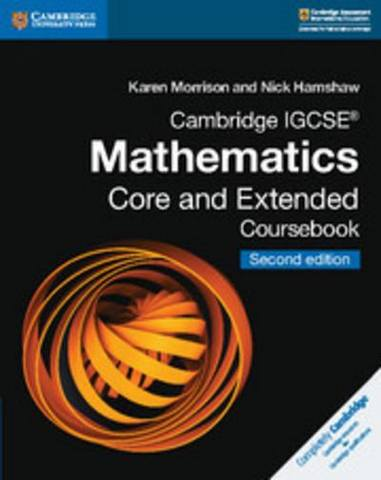 Cambridge International IGCSE: Cambridge IGCSE (R) Mathematics Core and Extended Coursebook - Karen Morrison