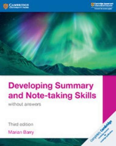 Cambridge International IGCSE: Developing Summary and Note-taking Skills without Answers - Marian Barry