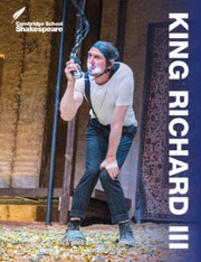 Cambridge School Shakespeare: King Richard III - Rex Gibson