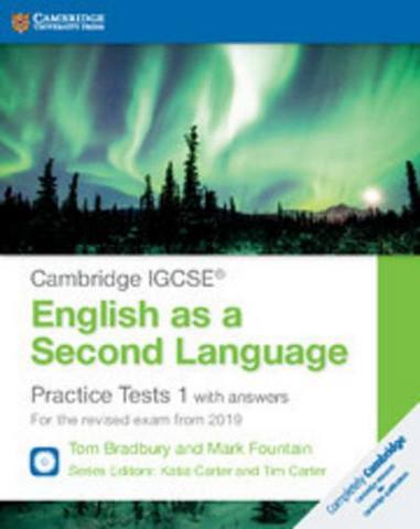 Cambridge International IGCSE: Cambridge IGCSE (R) English as a Second Language Practice Tests 1 with Answers and Audio CDs (2): For the Revised Exam from 2019 - Tom Bradbury