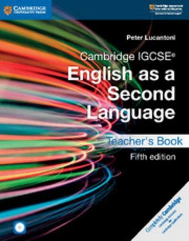 Cambridge International IGCSE: Cambridge IGCSE (R) English as a Second Language Teacher's Book with Audio CDs (2) and DVD - Peter Lucantoni