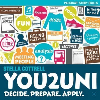 You2Uni: Decide. Prepare. Apply. - Stella Cottrell