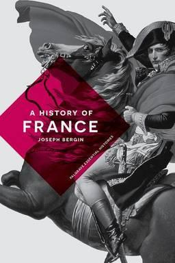 A History of France - Joseph Bergin