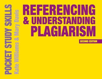 Referencing and Understanding Plagiarism - Kate Williams