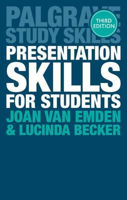 Presentation Skills for Students - Joan Van Emden