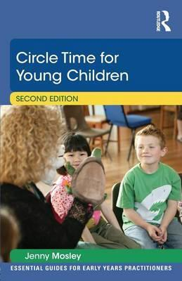 Circle Time for Young Children - Jenny Mosley