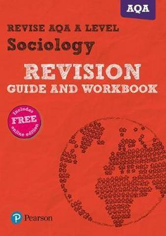 Revise AQA A level Sociology Revision Guide and Workbook: with FREE online edition - Steve Chapman