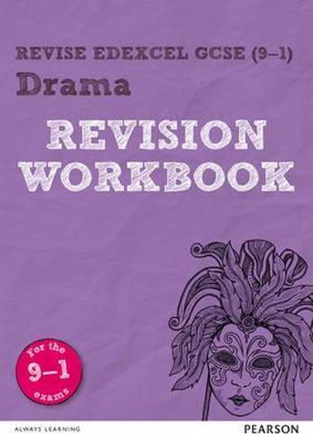 Revise Edexcel GCSE (9-1) Drama Revision Workbook: for the 9-1 exams - William Reed