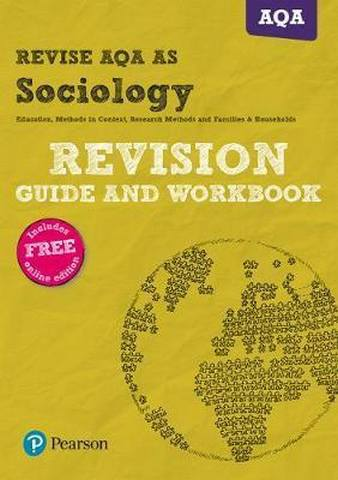 REVISE AQA AS level Sociology Revision Guide and Workbook - Steve Chapman