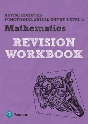 Revise Edexcel Functional Skills Mathematics Entry Level 3 Workbook - Navtej Marwaha