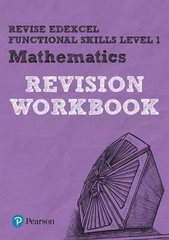 Revise Edexcel Functional Skills Mathematics Level 1 Workbook - Navtej Marwaha