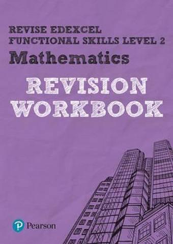 Revise Edexcel Functional Skills Mathematics Level 2 Workbook - Navtej Marwaha