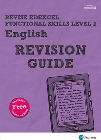 Revise Edexcel Functional Skills English Level 2 Revision Guide: includes online edition - Julie Hughes