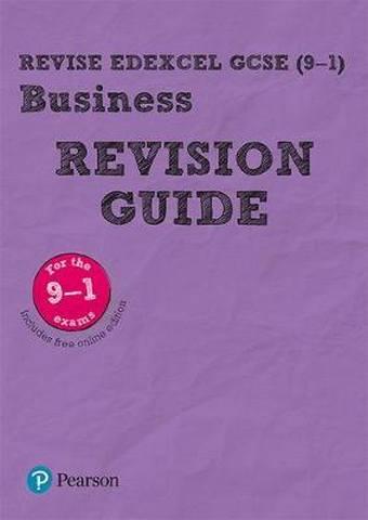 Revise Edexcel GCSE (9-1) Business Revision Guide: includes online edition -