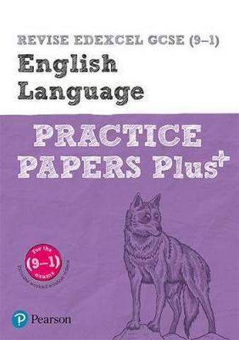 REVISE Edexcel GCSE (9-1) English Language Practice Papers Plus: for the 2015 qualifications -