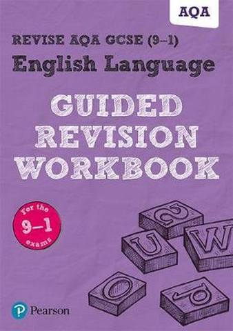 REVISE AQA GCSE English Language Guided Revision Workbook: for the 2015 specification -