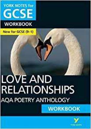 AQA Poetry Anthology - Love and Relationships: York Notes for GCSE (9-1) Workbook - Mary Green