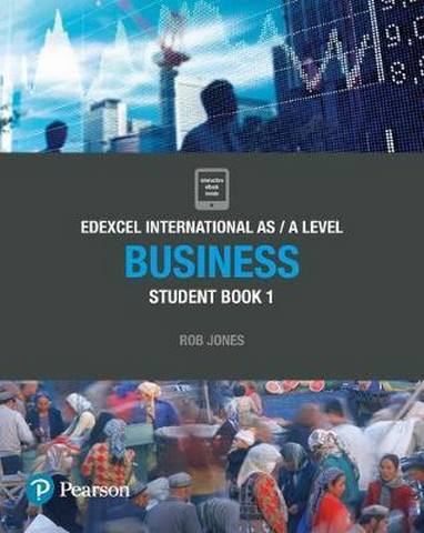 Edexcel International AS Level Business Student Book - Rob Jones