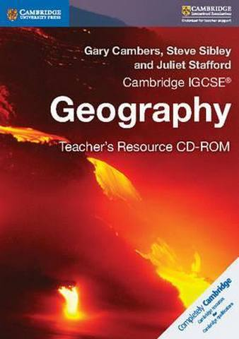 Cambridge International IGCSE: Cambridge IGCSE (R) Geography Teacher's Resource CD-ROM - Gary Cambers