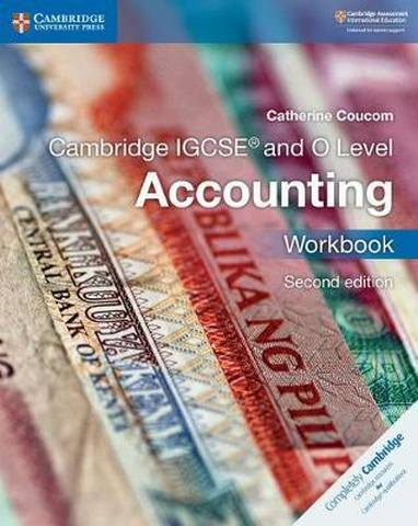 Cambridge International IGCSE: Cambridge IGCSE (R) and O Level Accounting Workbook - Catherine Coucom