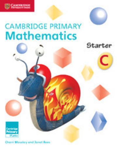 Cambridge Primary Maths: Cambridge Primary Mathematics Starter Activity Book C - Cherri Moseley