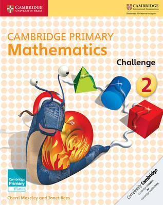 Cambridge Primary Maths: Cambridge Primary Mathematics Challenge 2 - Cherri Moseley