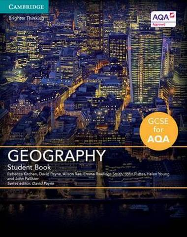 GCSE Geography for AQA: GCSE Geography for AQA Student Book - Rebecca Kitchen