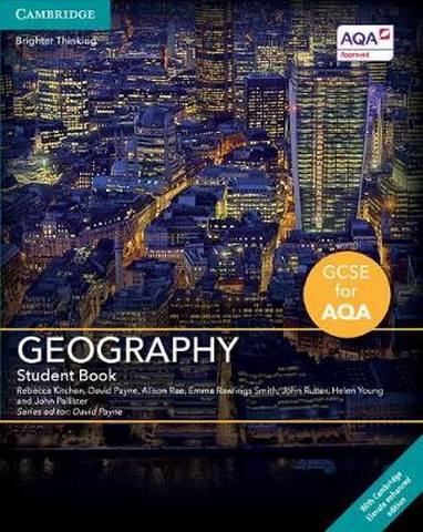 GCSE Geography for AQA: GCSE Geography for AQA Student Book with Cambridge Elevate Enhanced Edition (2 Years) - Rebecca Kitchen