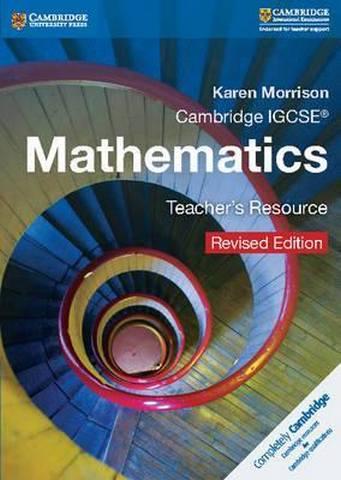 Cambridge International IGCSE: Cambridge IGCSE (R) Mathematics Teacher's Resource CD-ROM Revised Edition - Karen Morrison