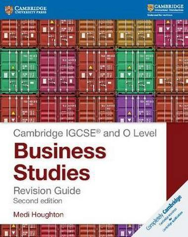 Cambridge International IGCSE: IGCSE (R) and O Level Business Studies Revision Guide - Medi Houghton