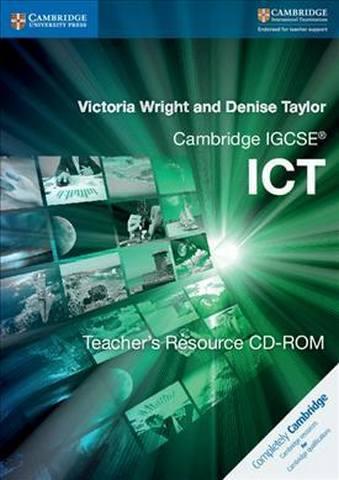 Cambridge International IGCSE: Cambridge IGCSE (R) ICT Teacher's Resource CD-ROM - Victoria Wright
