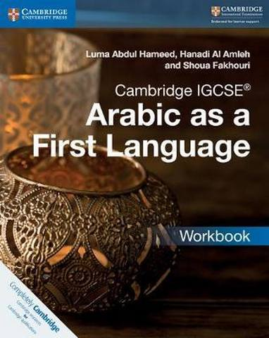 Cambridge International IGCSE: Cambridge IGCSE (R) Arabic as a First Language Workbook - Luma Abdul Hameed
