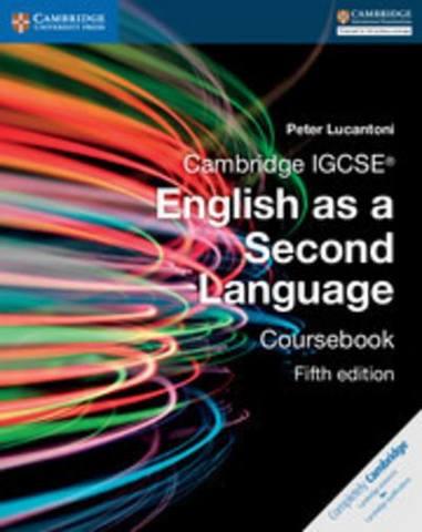 Cambridge International IGCSE: Cambridge IGCSE (R) English as a Second Language Coursebook - Peter Lucantoni