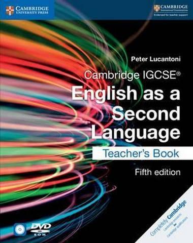 Cambridge International IGCSE: Cambridge IGCSE (R) English as a Second Language Teacher's Book with Audio CDs (2) and DVD - Peter Lucantoni
