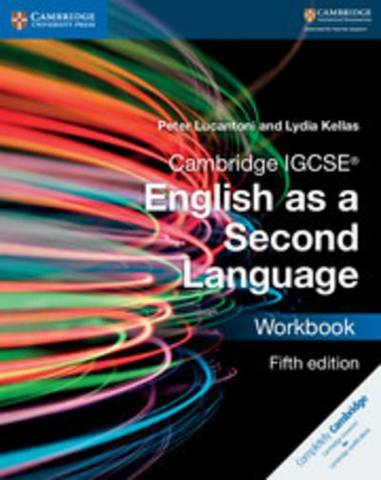 Cambridge International IGCSE: Cambridge IGCSE (R) English as a Second Language Workbook - Peter Lucantoni